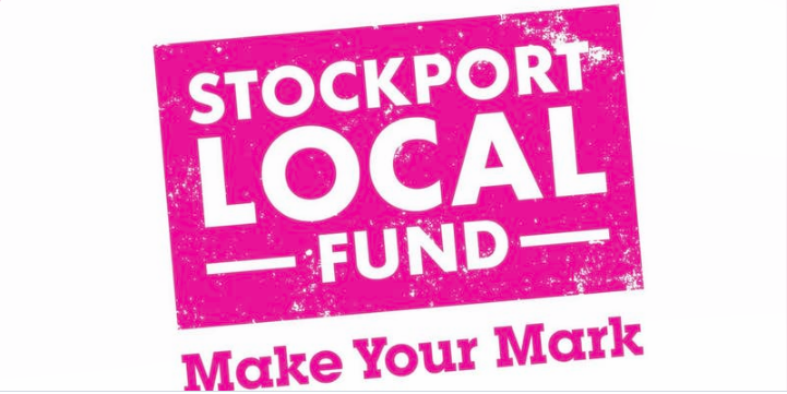 Stockport Local Fund - open again for applications for just 4 weeks